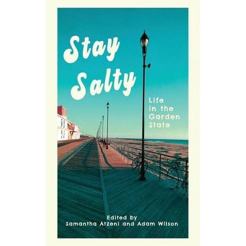 Stay Salty - by  Samantha Atzeni & Adam Wilson (Paperback) - image 1 of 1