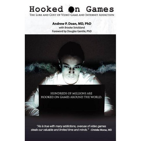 Hooked on Games - by  Andrew P Doan & Brooke Strickland (Paperback) - image 1 of 1