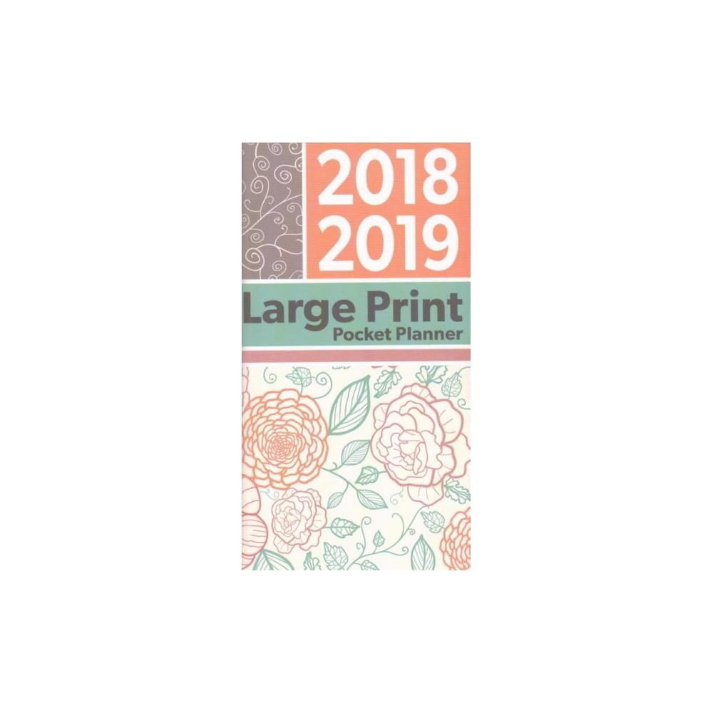 Large Print 2018-2019 Pocket Planner - (Paperback)