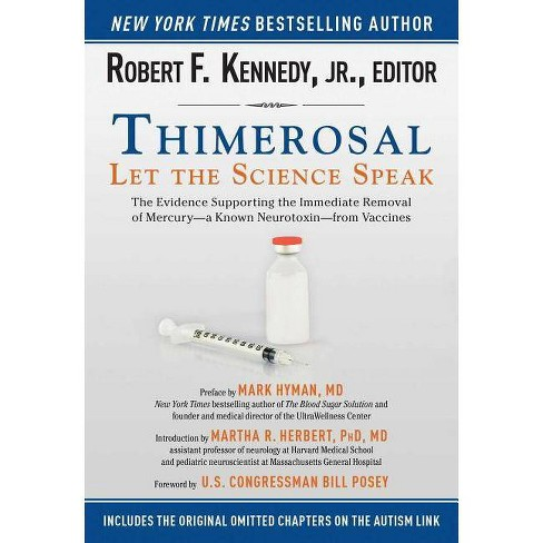 Thimerosal: Let the Science Speak - by  Robert F Kennedy (Paperback) - image 1 of 1