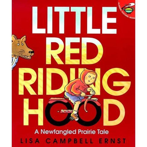 Little Red Riding Hood - by  Lisa Campbell Ernst (Paperback) - image 1 of 1