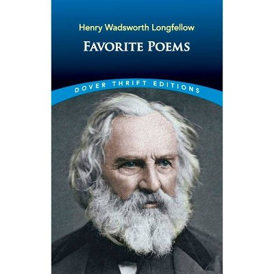 Favorite Poems - (Dover Thrift Editions) by  Henry Wadsworth Longfellow (Paperback)