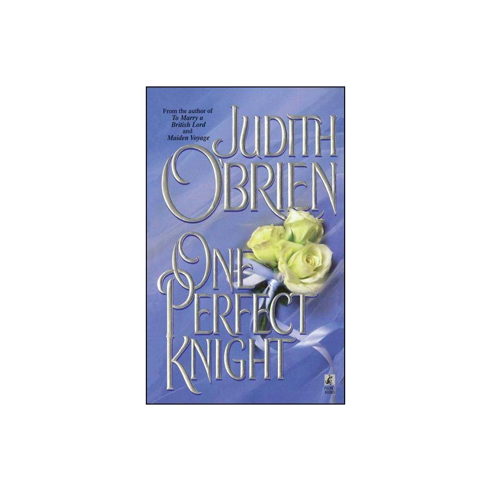 One Perfect Kht By Judith O Brien Paperback
