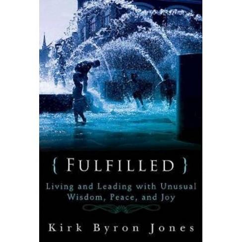 Fulfilled - by  Kirk Byron Jones (Paperback) - image 1 of 1