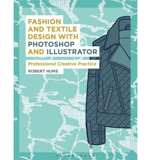 Fashion and Textile Design With Photosho ( Required Reading Range) (Paperback) - image 1 of 1