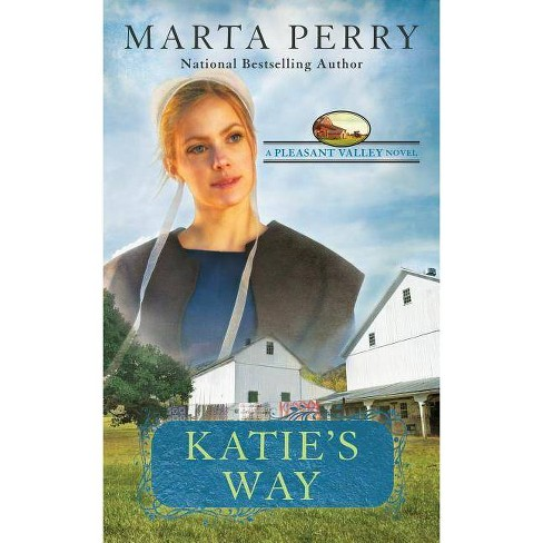 Katie's Way - (Pleasant Valley) by  Marta Perry (Paperback) - image 1 of 1