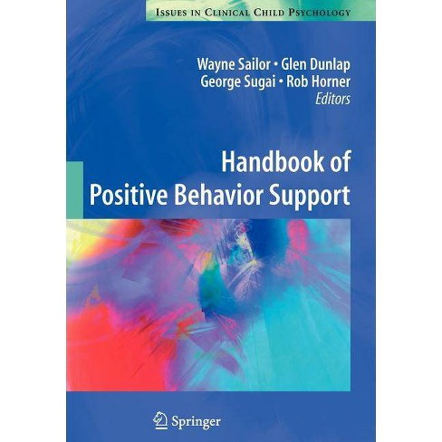 Handbook of Positive Behavior Support - (Issues in Clinical Child Psychology) (Paperback) - image 1 of 1