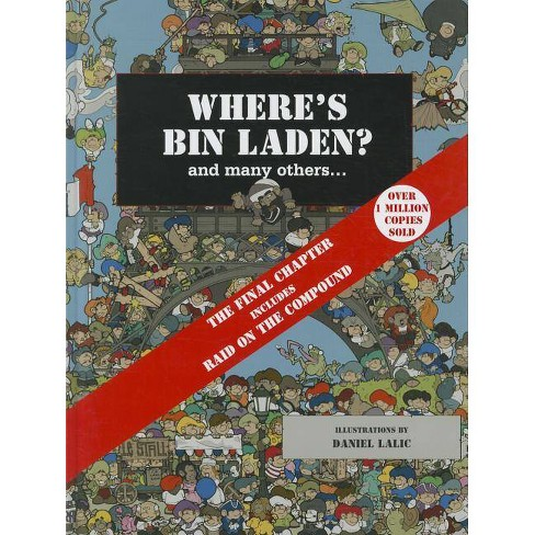 Wheres Bin Laden? - by  Daniel Lalic (Hardcover) - image 1 of 1