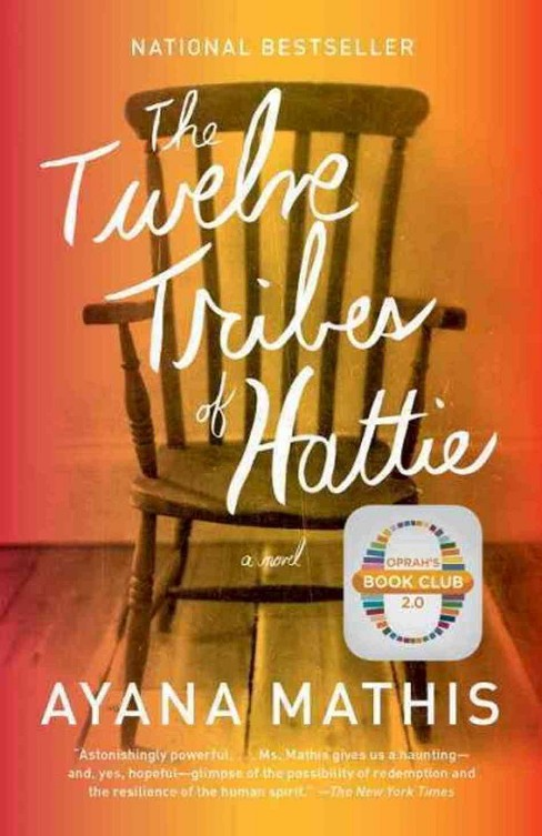 The Twelve Tribes of Hattie ( Vintage) (Paperback) by Ayana Mathis - image 1 of 1