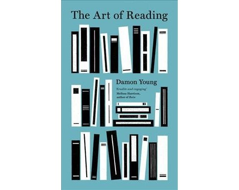 Art of Reading -  by Damon Young (Hardcover) - image 1 of 1