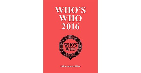 Who's Who 2016 : An Annual Biographical Dictionary (Hardcover) - image 1 of 1