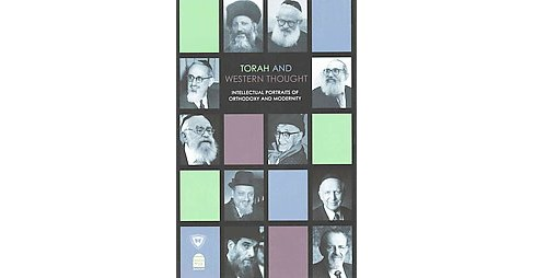 Torah and Western Thought : Intellectual Portraits of Orthodoxy and Modernity (Hardcover) - image 1 of 1