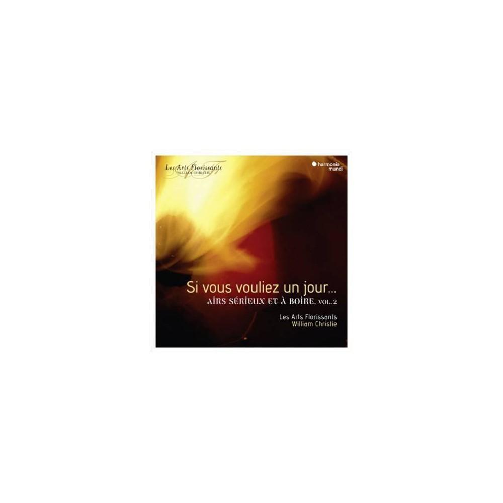 Les Arts Florissants - Si Vous Vouliez Un Jour:Airs V2 (CD)