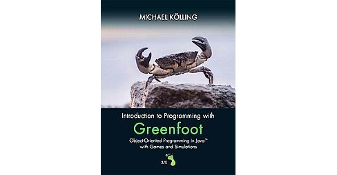 Introduction to Programming With Greenfoot : Object-oriented Programming in Java With Games and - image 1 of 1