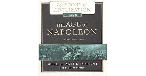 Age of Napoleon (Unabridged) (CD/Spoken Word) (Will Durant & Ariel Durant) - image 1 of 1