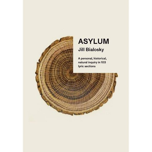 Asylum - by  Jill Bialosky (Hardcover) - image 1 of 1
