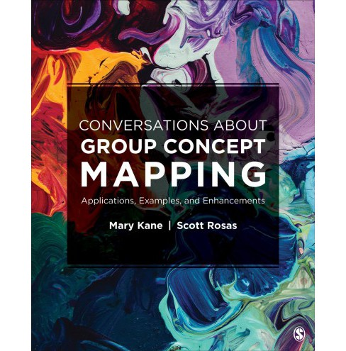 Conversations About Group Concept Mapping : Applications, Examples, and Enhancements -  (Paperback) - image 1 of 1