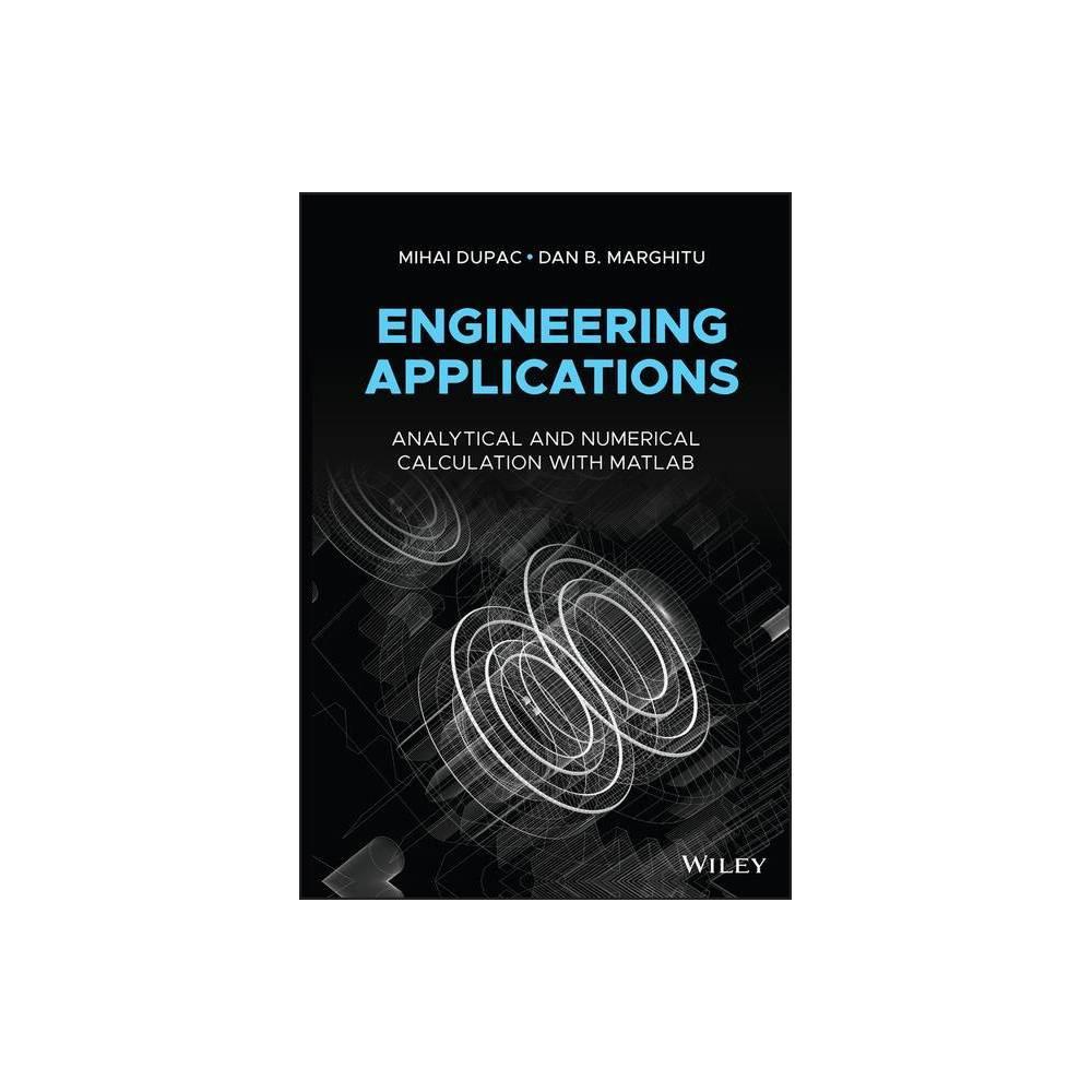 Engineering Applications By Mihai Dupac Dan B Marghitu Hardcover