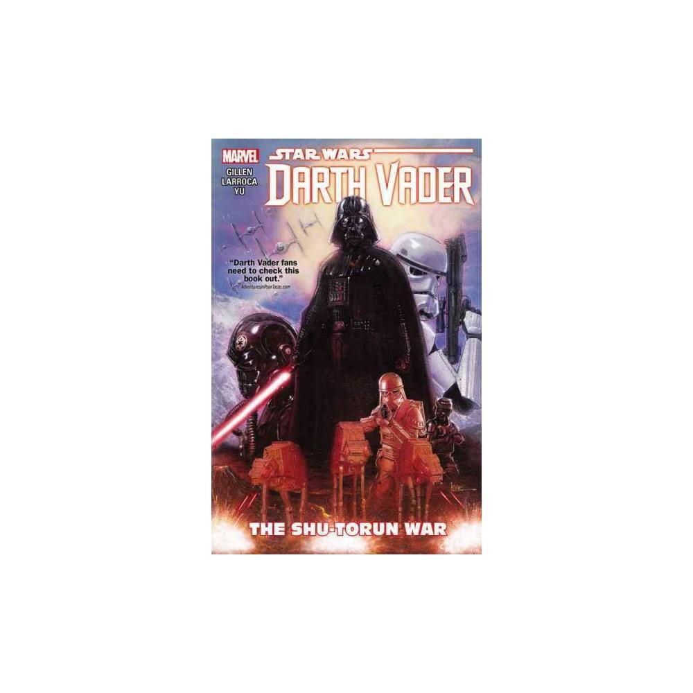 Star Wars: Darth Vader 3 : The Shu-Torun War (Paperback) (Kieron Gillen)