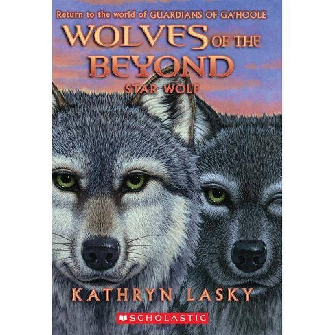 Wolves of the Beyond #6: Star Wolf - by  Kathryn Lasky (Paperback) - image 1 of 1