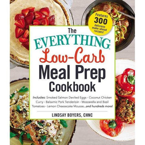 The Everything Low-Carb Meal Prep Cookbook - (Everything(r)) by  Lindsay Boyers (Paperback) - image 1 of 1