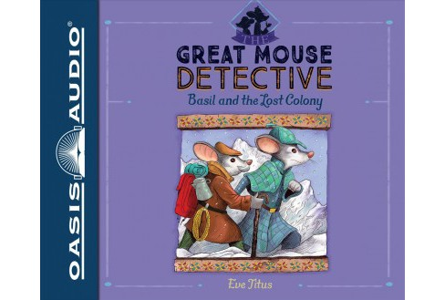 Basil and the Lost Colony -  Unabridged (Great Mouse Detective) by Eve Titus (CD/Spoken Word) - image 1 of 1