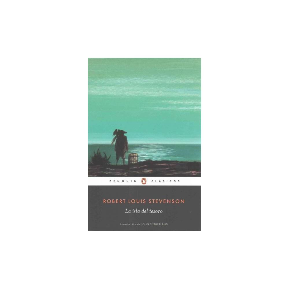 La isla del tesoro / Treasure Island (Paperback) (Robert L. Stevenson)