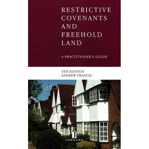 Restrictive Covenants and Freehold Land - by  Andrew Francis (Mixed media product) - image 1 of 1