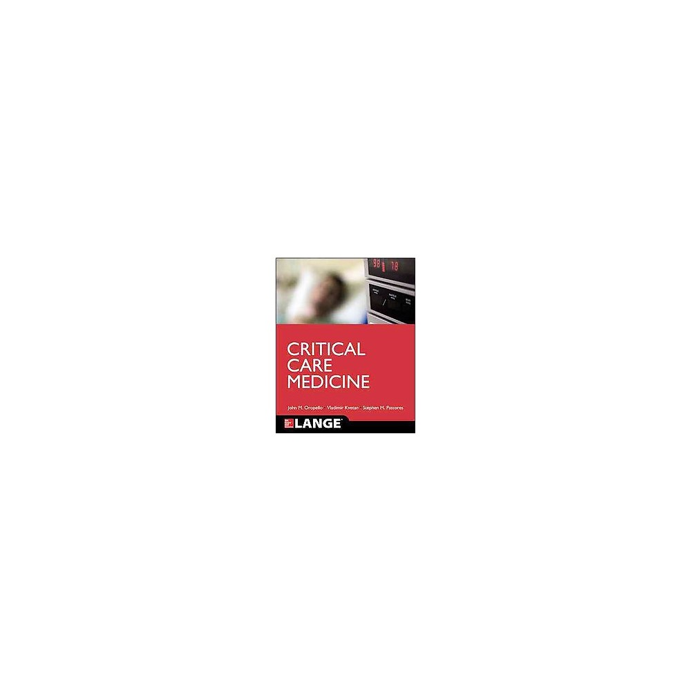 Critical Care (Paperback) (John M. Oropello)