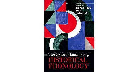 Oxford Handbook of Historical Phonology (Hardcover) - image 1 of 1