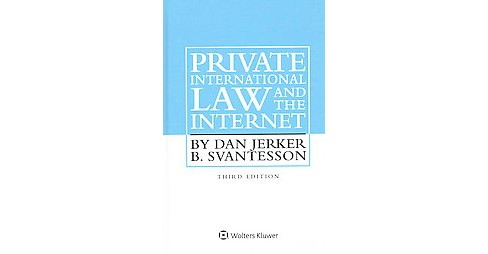 Private International Law and the Internet (Hardcover) (Dan Jerker B. Svantesson) - image 1 of 1