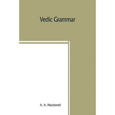 Vedic grammar - by  A A Macdonell (Paperback) - image 1 of 1