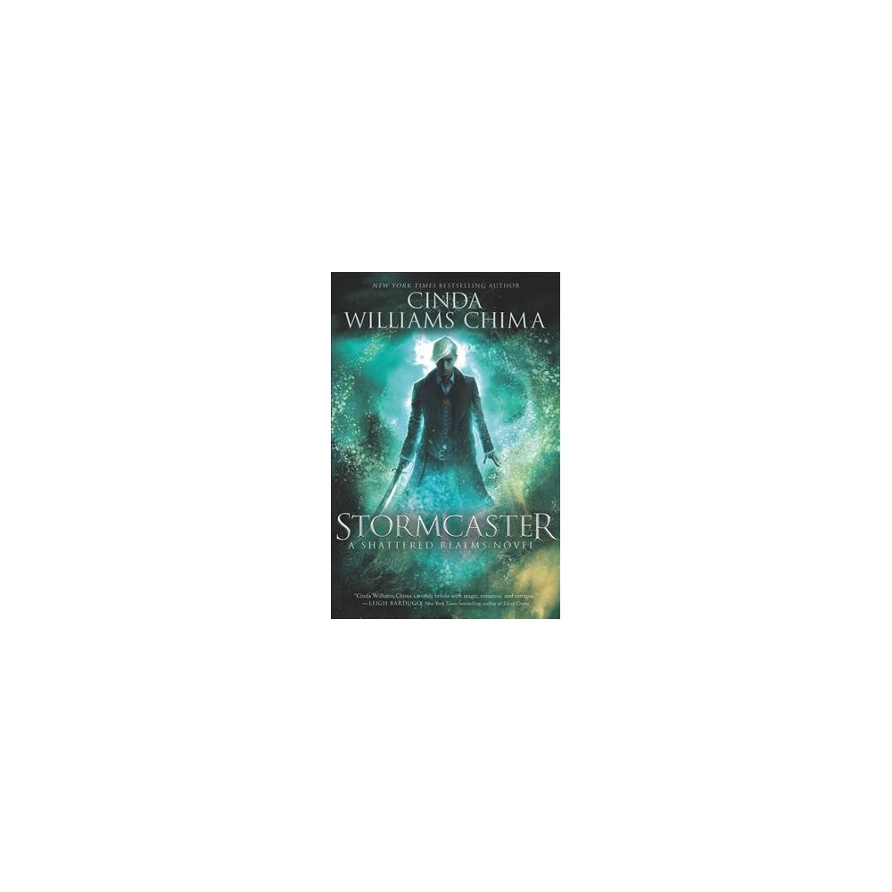 Stormcaster - (Shattered Realms) by Cinda Williams Chima (Hardcover)