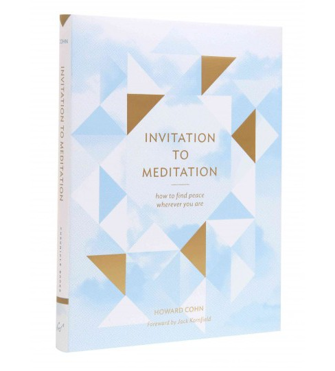 Invitation to Meditation : How to Find Peace Wherever You Are (Hardcover) (Howard Cohn) - image 1 of 1