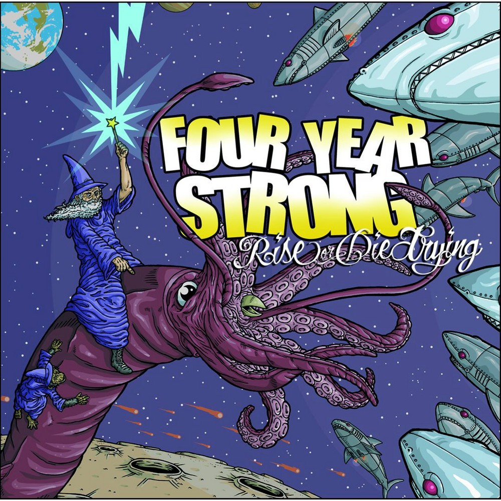 Four Year Strong - Rise Or Die Trying (Vinyl)