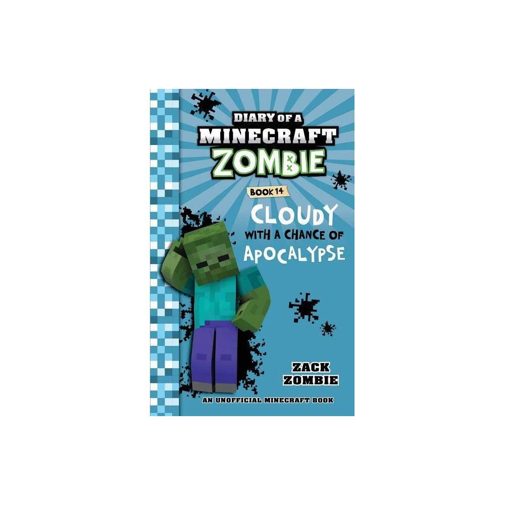 Diary Of A Minecraft Zombie Book 14 By Zack Zombie Paperback