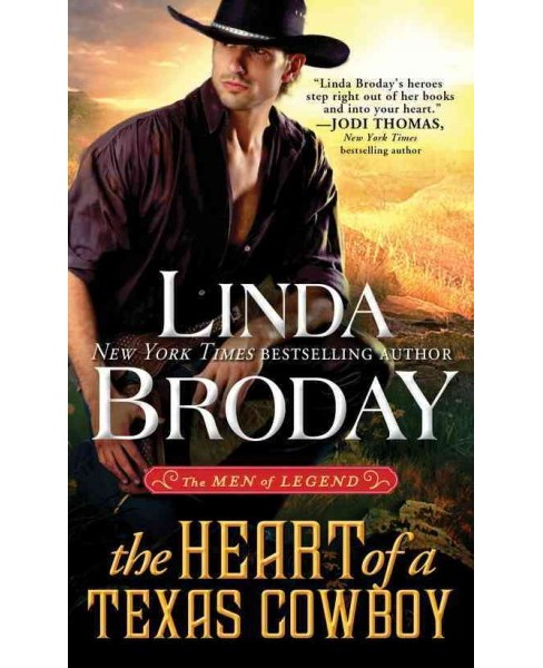 Heart of a Texas Cowboy -  (The Men of Legend) by Linda Broday (Paperback) - image 1 of 1