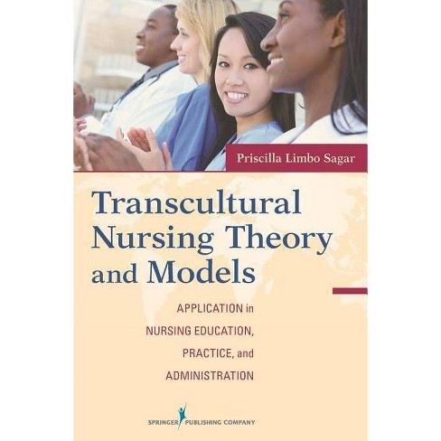 Transcultural Nursing Theory and Models - (Paperback) - image 1 of 1
