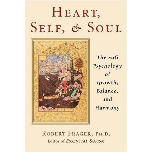 Heart, Self, & Soul - by  Robert Frager Phd (Paperback) - image 1 of 1