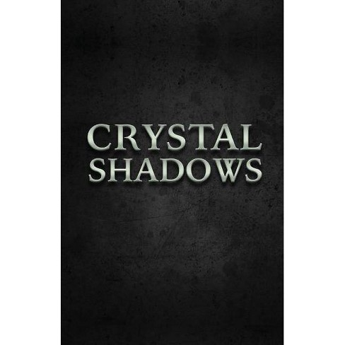 Crystal Shadows - by  Paul Augustus (Paperback) - image 1 of 1