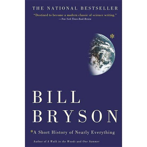 A Short History of Nearly Everything - by  Bill Bryson (Paperback) - image 1 of 1
