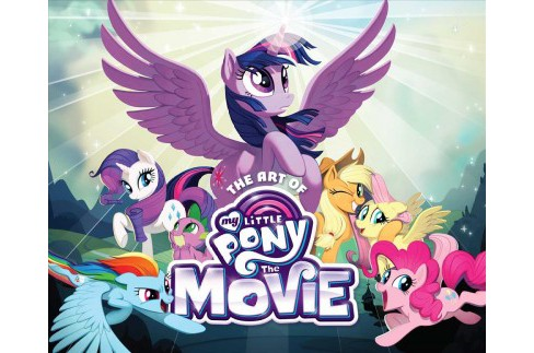 Art of My Little Pony the Movie (Hardcover) - image 1 of 1