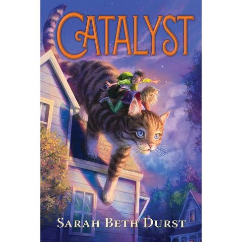 Catalyst - by  Sarah Beth Durst (Paperback) - image 1 of 1