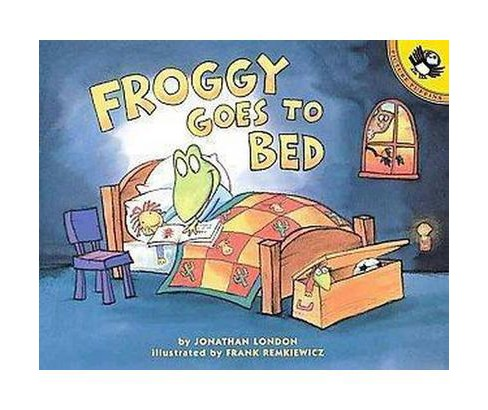 Froggy Goes to Bed (Reprint) (Paperback) (Jonathan London) - image 1 of 1