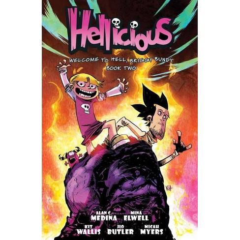 Hellicious Vol 2 - by  Mina Elwell & Alan C Medina (Paperback) - image 1 of 1