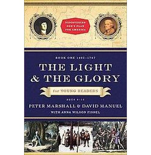 The Light and the Glory for Young Readers ( Discovering God's Plan for America) (Reprint) (Paperback) - image 1 of 1
