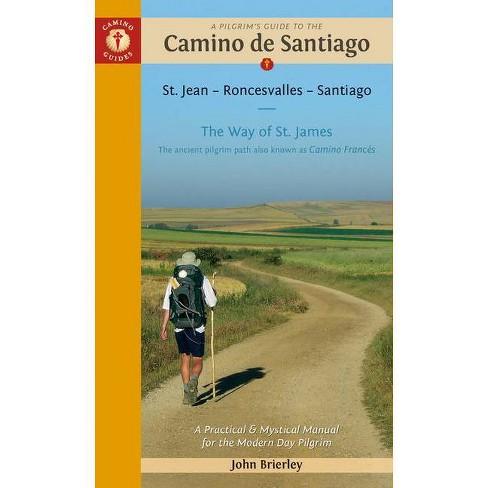 A Pilgrim's Guide to the Camino de Santiago (Camino Franc�s) - (Camino Guides) 17 Edition (Paperback) - image 1 of 1