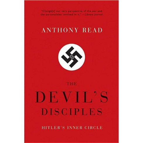 The Devil's Disciples - by  Anthony Read (Paperback) - image 1 of 1