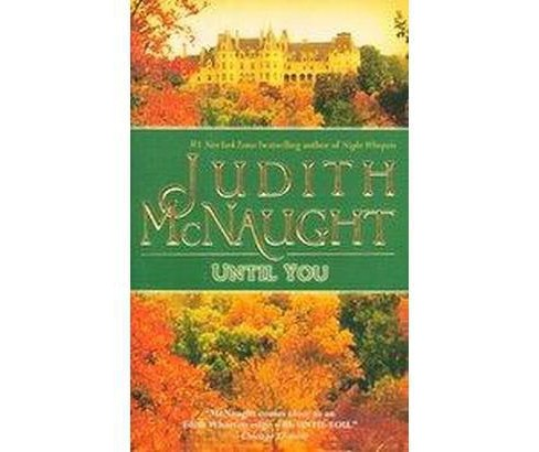 Until You (Reissue) (Paperback) (Judith McNaught) - image 1 of 1