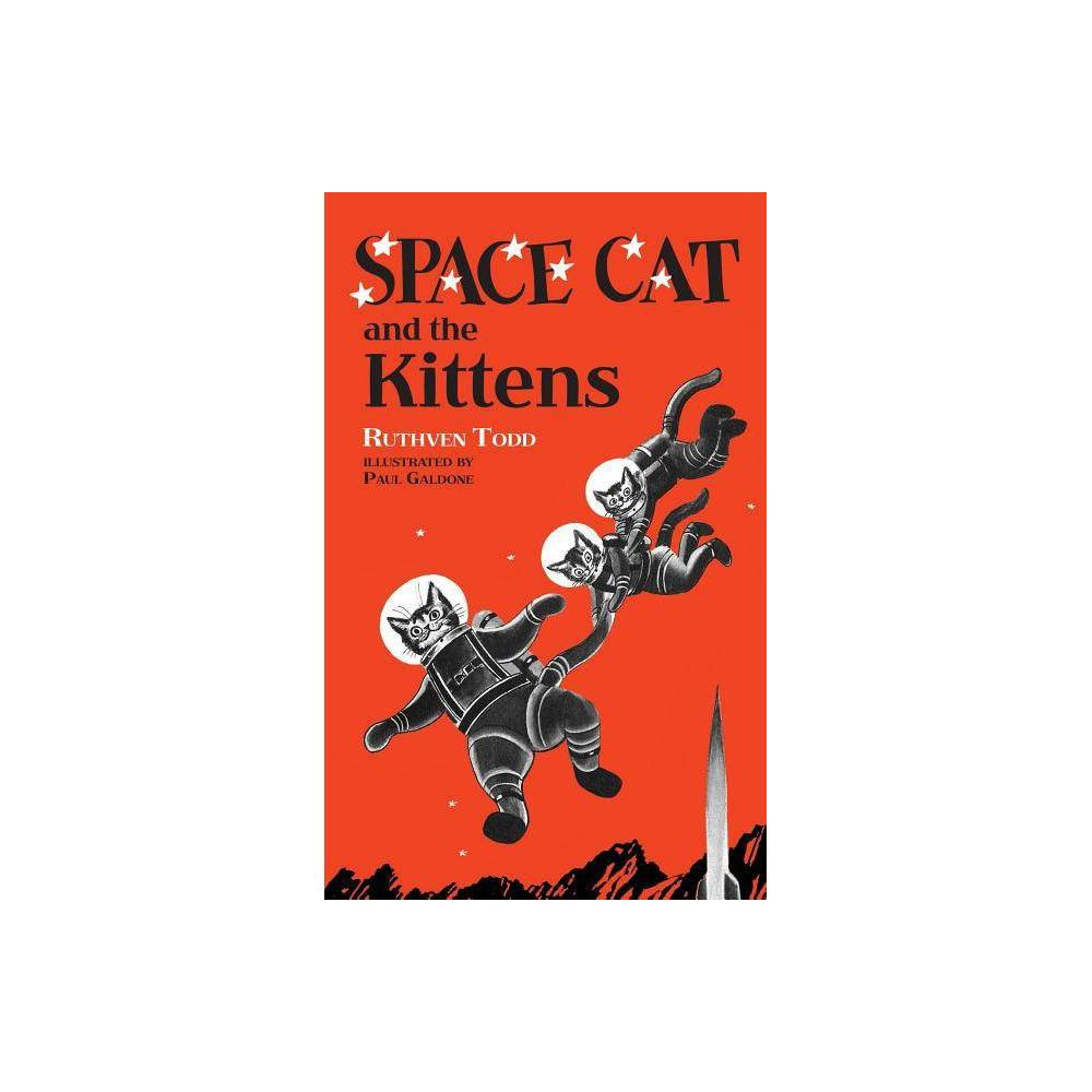 Space Cat And The Kittens By Ruthven Todd Hardcover